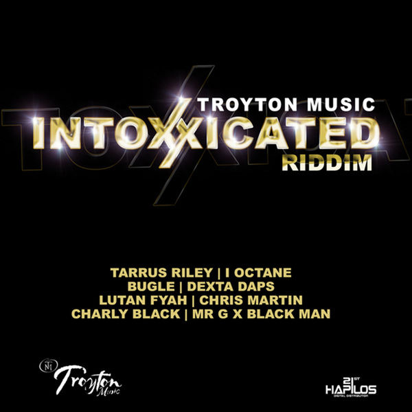 Various Artists - Intoxxicated Riddim