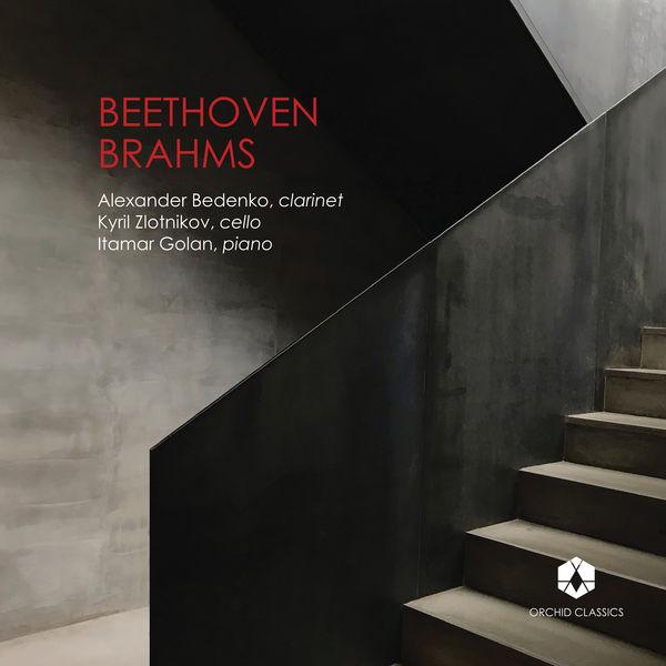 Alexander Bedenko - Beethoven: Clarinet Trio in E-Flat Major, Op. 38 - Brahms: Clarinet Trio in A Minor, Op. 114