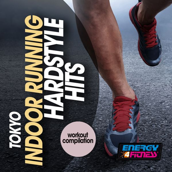 Various Artists - Tokyo Indoor Running Hardstyle Hits Workout Compilation