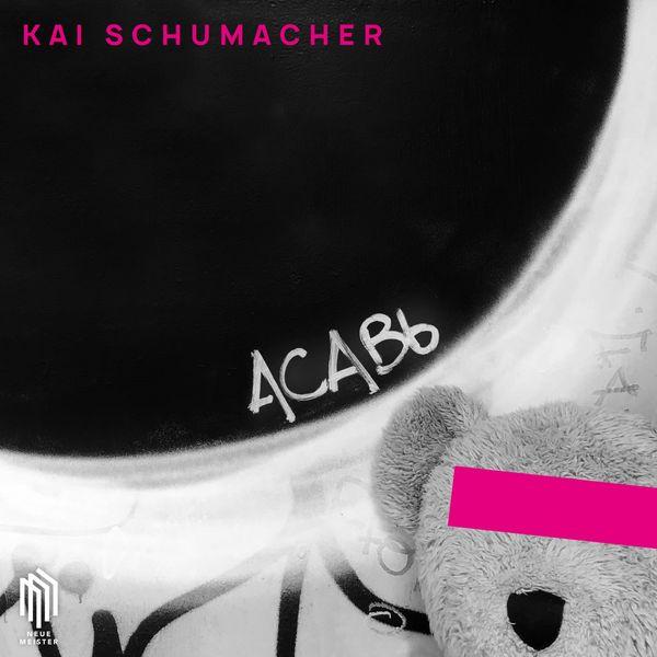 Kai Schumacher - ACABb