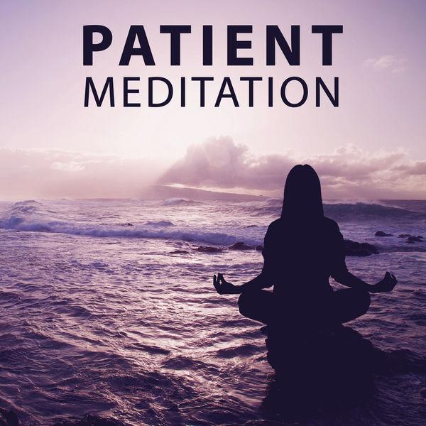 Meditation Music Zone - Patient Meditation - Free Spirit, Inner Spirit, Miracle of Meditation, Spiritual Well Being