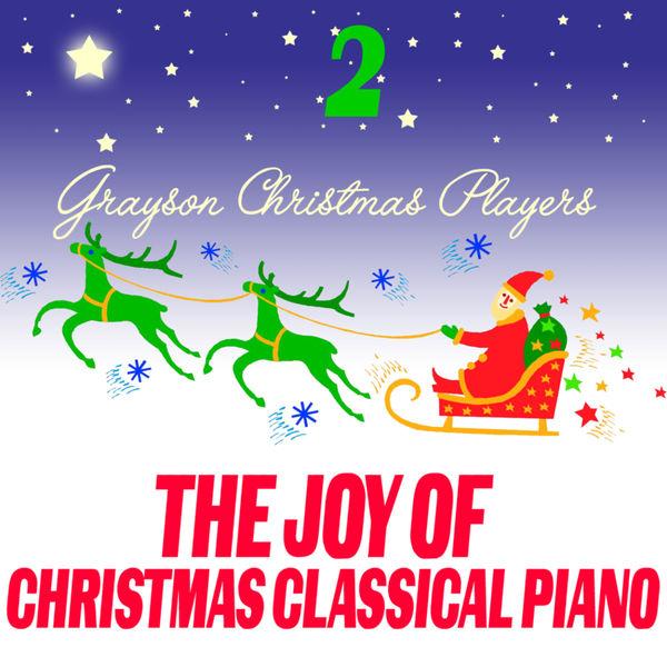 Grayson Christmas Players - The Joy Of Christmas Classical Piano 2