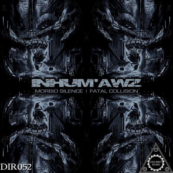 Inhum'Awz - Morbid Silence / Fatal Collision