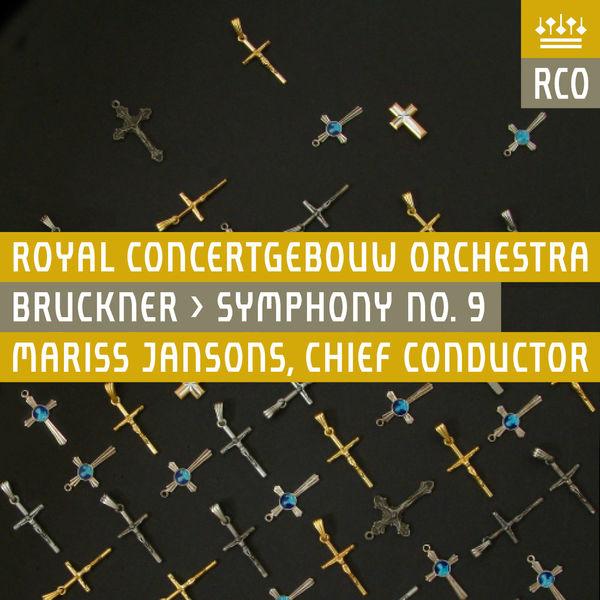 Royal Concertgebouw Orchestra - Bruckner: Symphony No. 9 (Live)