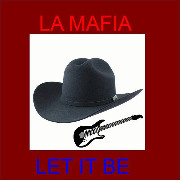 La Mafia - Let It Be