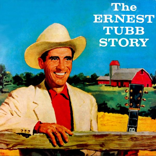 Ernest Tubb - The Ernest Tubb Story