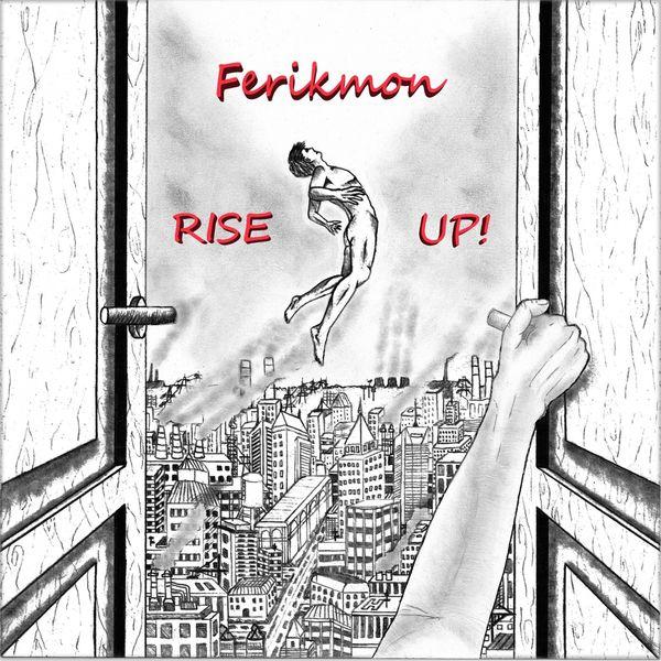 Ferikmon - Rise Up!