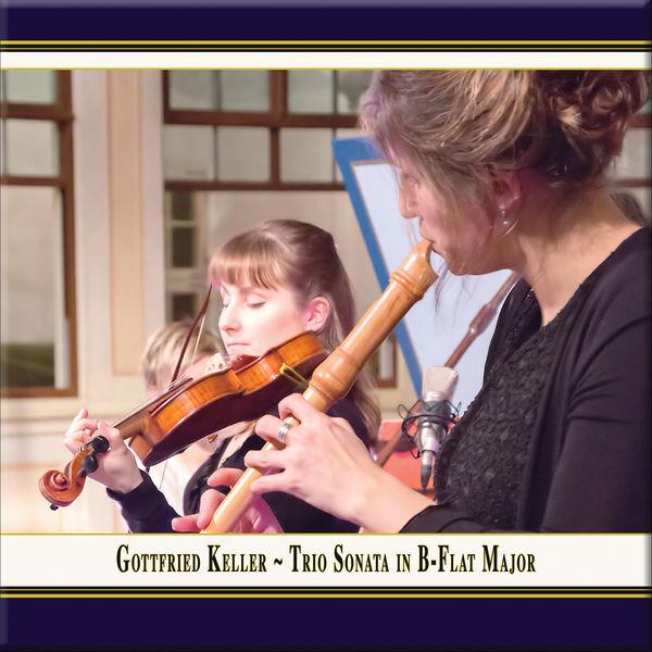 Nel Dolce - Keller: Trio Sonata in B-Flat Major (Arr. for Recorder, Violin & Basso continuo) (Live)