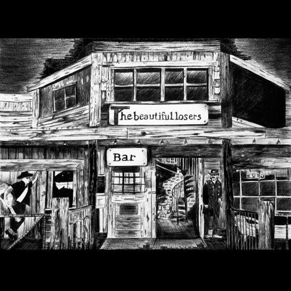 The Beautiful Losers - Bar