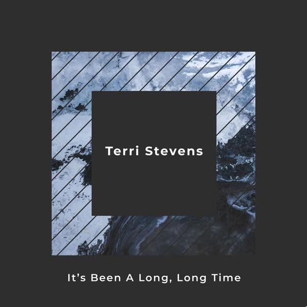 Terri Stevens - It's Been a Long, Long Time