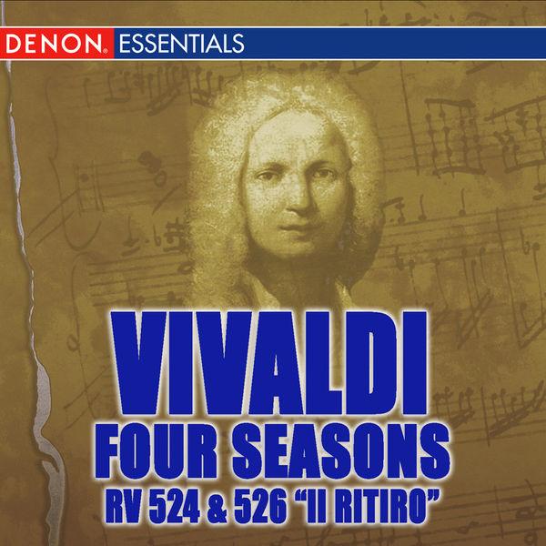 """Various Artists - Vivaldi Four Seasons - Violin Concertos RV 526 """"Il ritiro"""" & RV 524"""