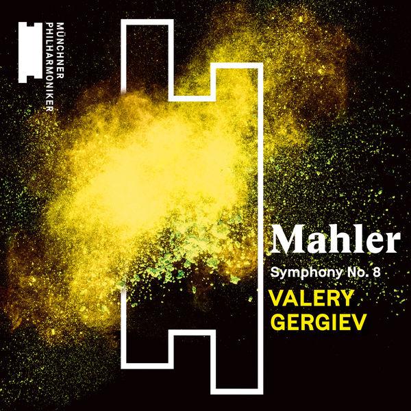 Valery Gergiev - Mahler: Symphony No. 8 (Live)