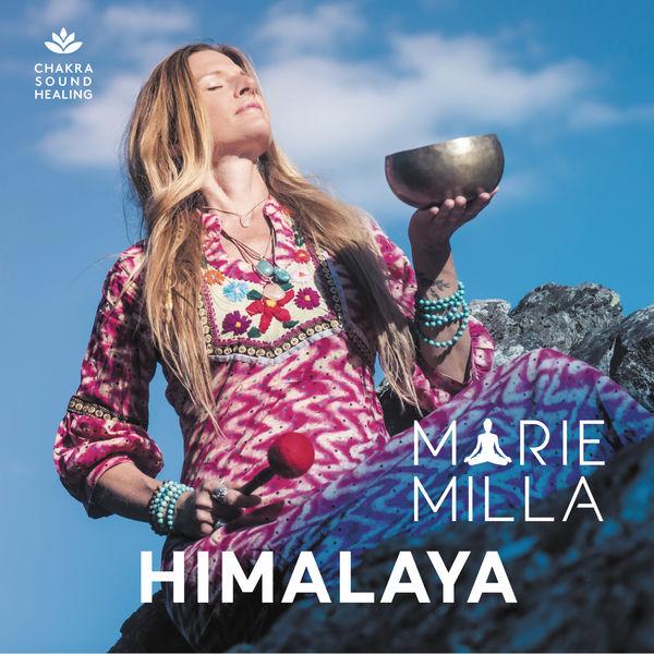 Marie Milla - Himalaya (Sonothérapie)
