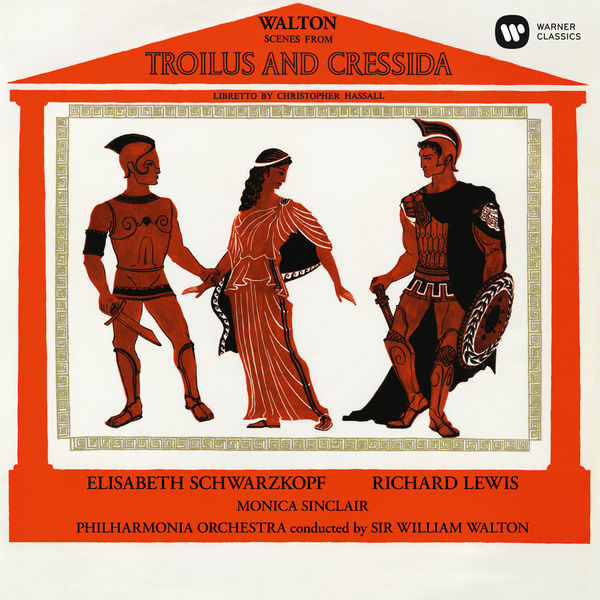 Elisabeth Schwarzkopf - Walton: Scenes from Troilus and Cressida