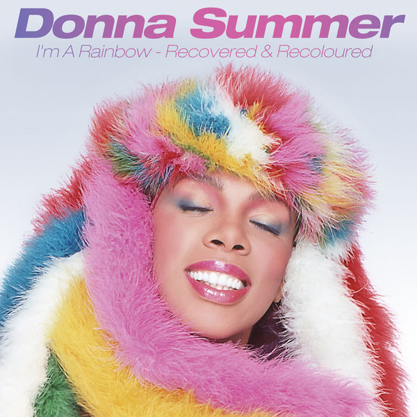 Donna Summer - I'm a Rainbow: Recovered & Recoloured