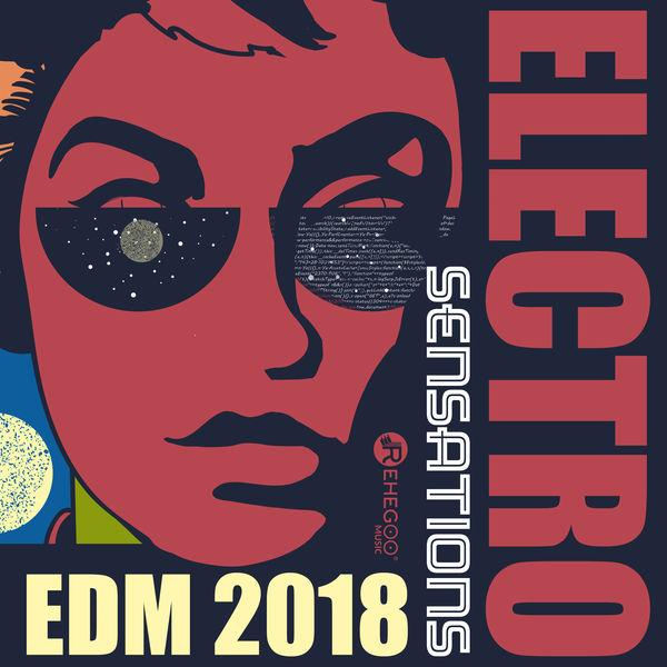 Electro Sensations EDM 2018 (Hottest Party Music Mix, Ibiza