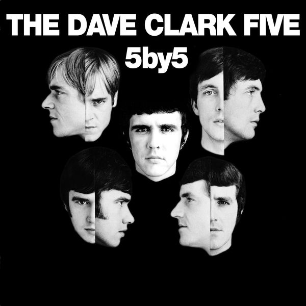 The Dave Clark Five - 5 By 5 (2019 - Remaster)