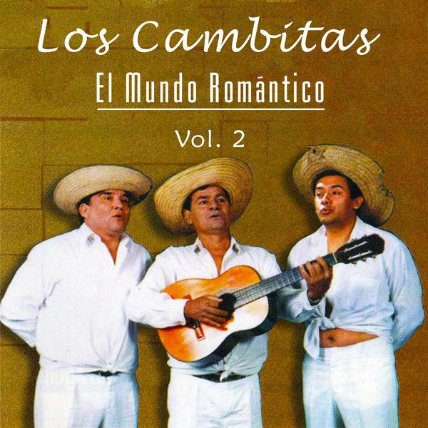 Los Cambitas - El Mundo Romántico (Vol. 2)