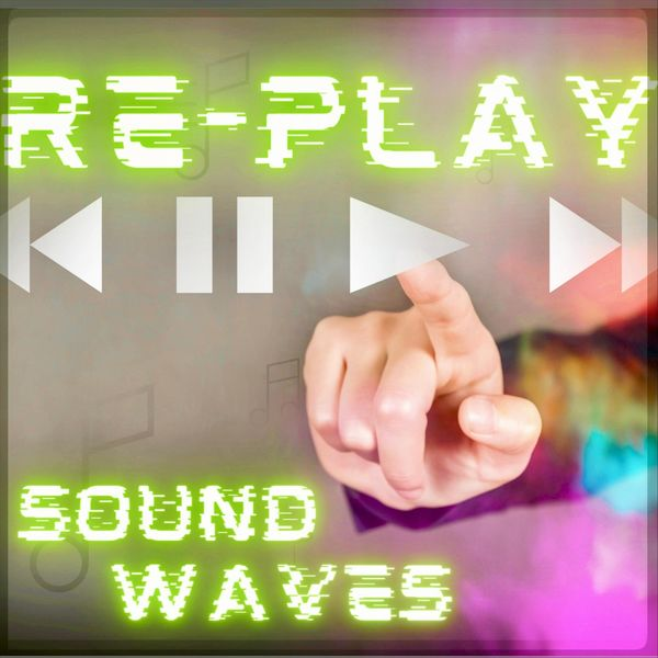 Sound Waves - Re-Play