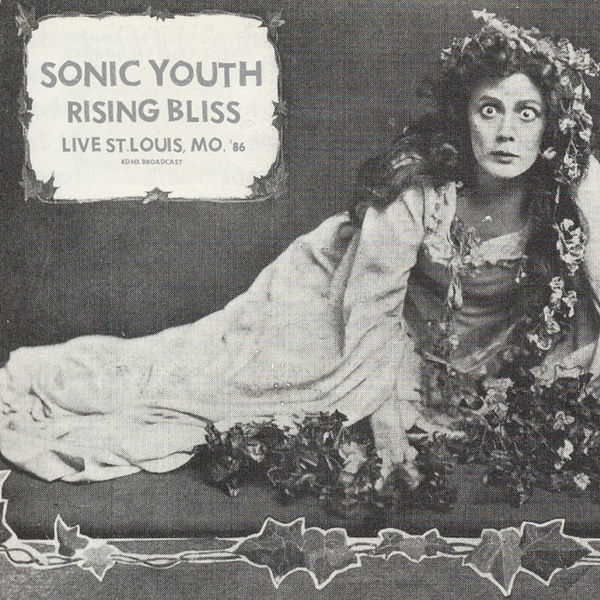 Sonic Youth|Rising Bliss (Live 1986)