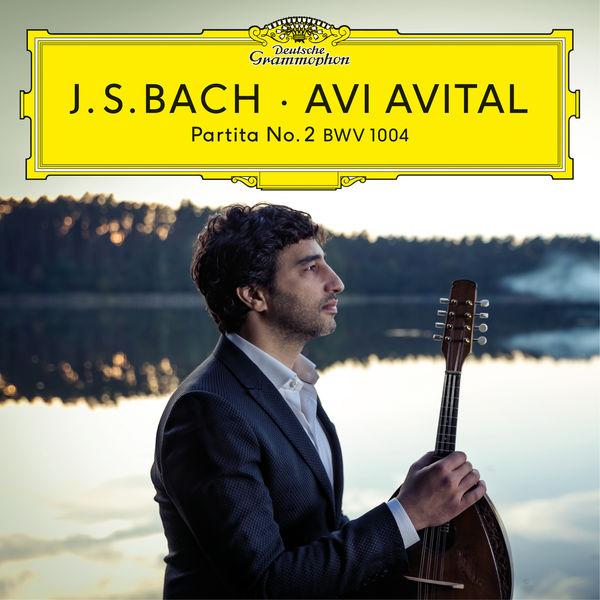 Avi Avital - Bach: Partita No. 2, BWV 1004