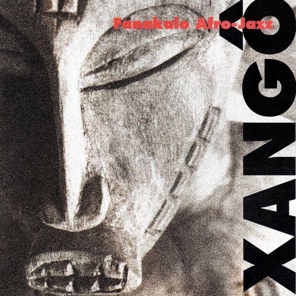 Fanakalo - Xangô (Afro-Jazz)