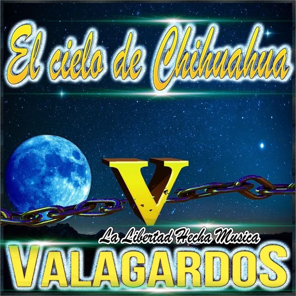 Valagardos - El Cielo de Chihuahua