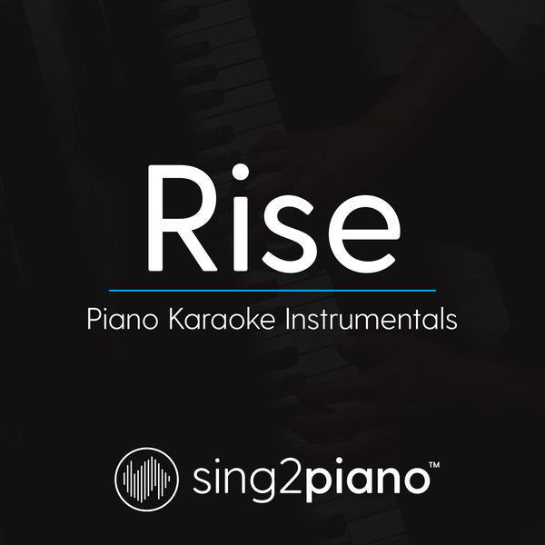 Sing2Piano - Rise