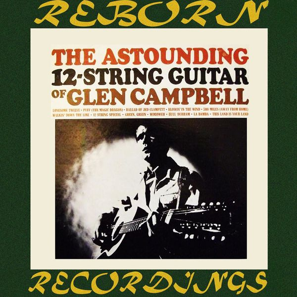 Glen Campbell - The Astounding 12-String Guitar (HD Remastered)