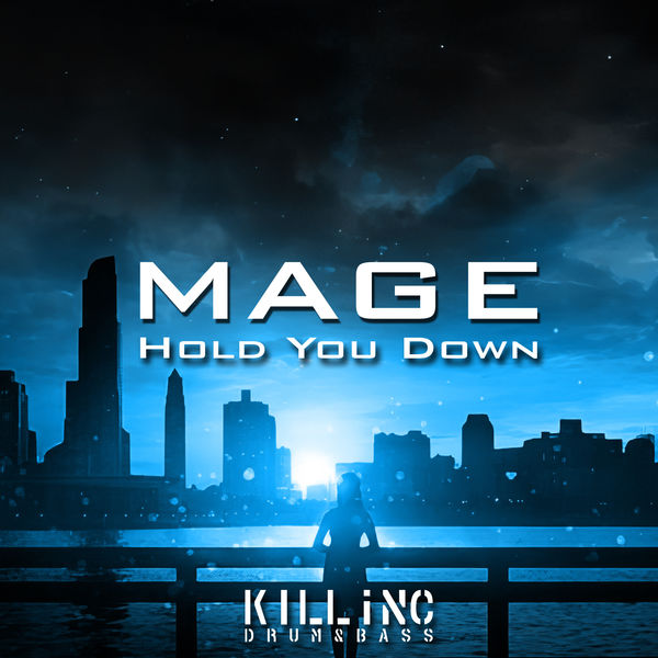 Mage - Hold You Down