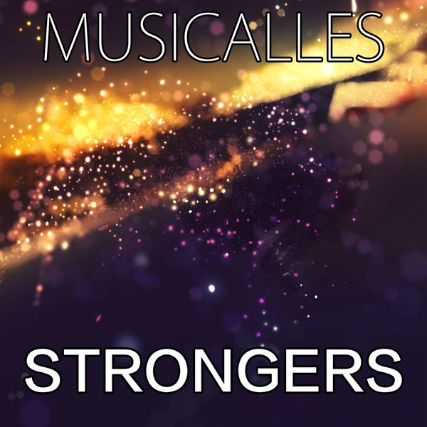 MUSICALLES - Strongers