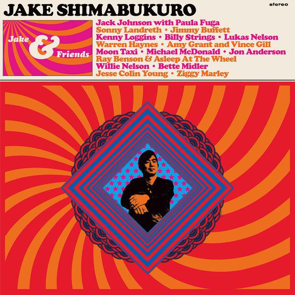 Jake Shimabukuro|Jake & Friends
