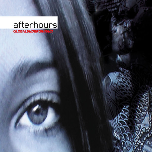 Various Artists - Global Underground: Afterhours 1 / Unmixed