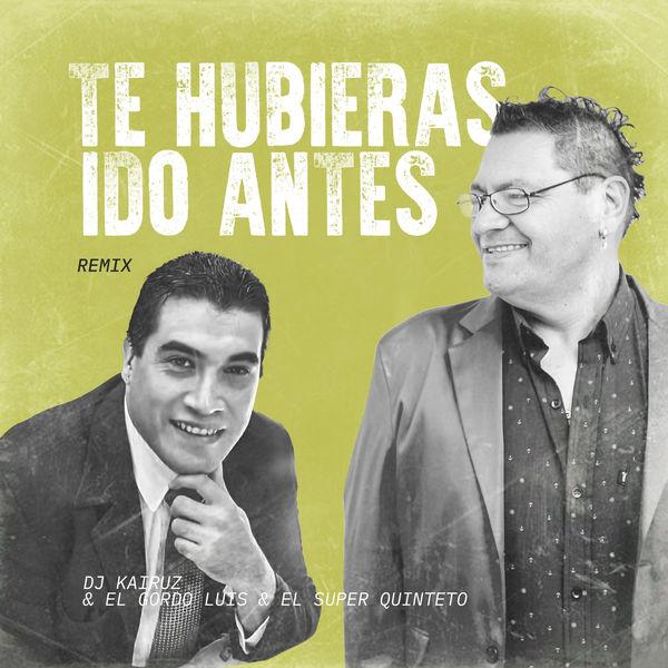 DJ Kairuz - Te Hubieras Ido Antes (Remix)