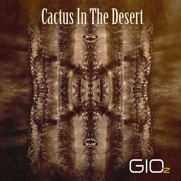GIO-z - Cactus in the Desert (Stereo Mix)