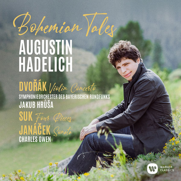 Augustin Hadelich - Bohemian Tales - 7 Gypsy Songs, Op. 55, B. 104: No. 4, Songs My Mother Taught Me