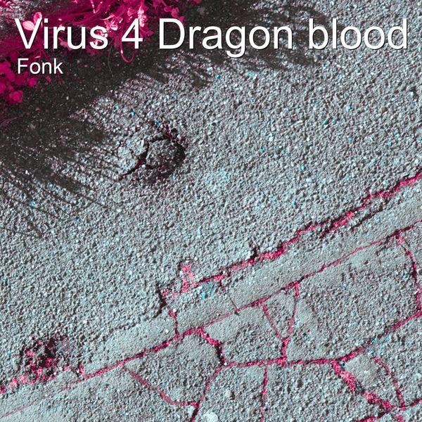 Fonk - Virus 4 Dragon Blood
