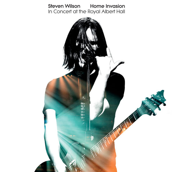 Steven Wilson - Home Invasion: In Concert At The Royal Albert Hall