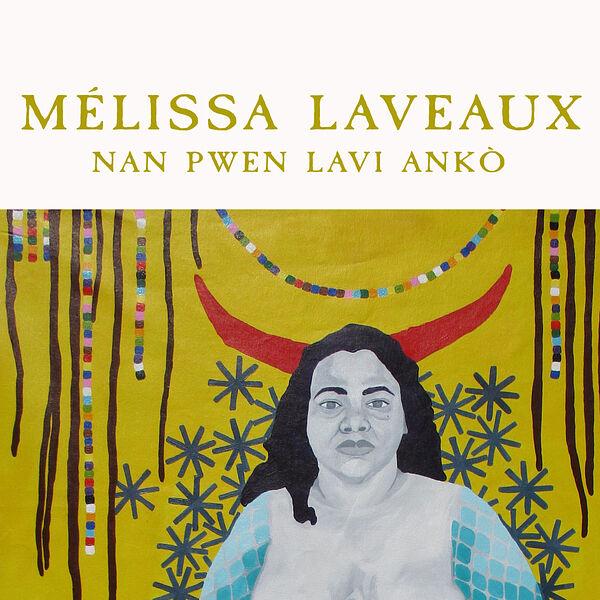 Melissa Laveaux|Nan Pwen Lavi Anko