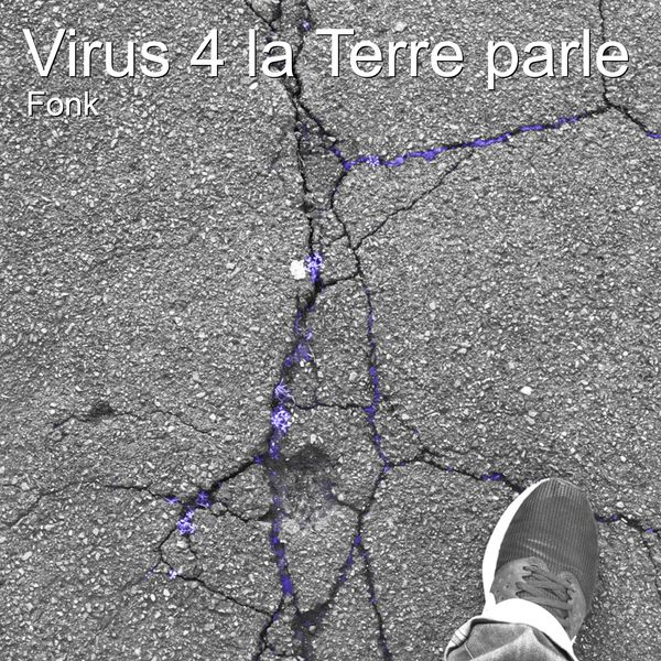 Fonk - Virus 4 La Terre Parle