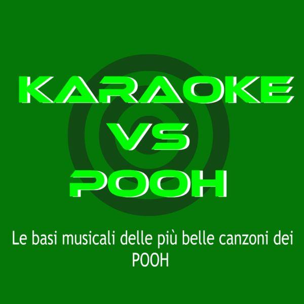 BT Band - KARAOKE / POOH (Le basi musicali delle più belle canzoni dei POOh)