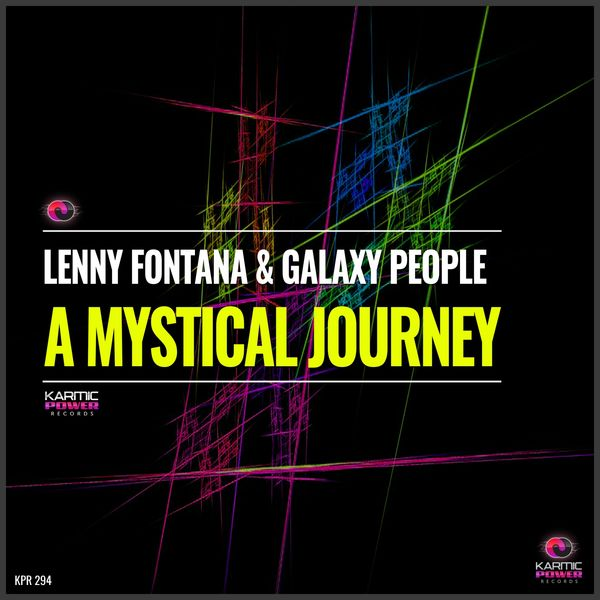 Lenny Fontana, Galaxy People - A Mystical Journey