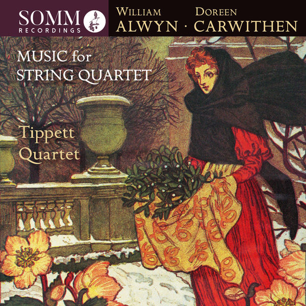 Tippett Quartet - Alwyn & Carwithen: Music for String Quartet