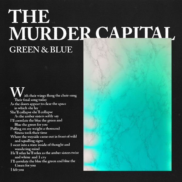 The Murder Capital - Green & Blue