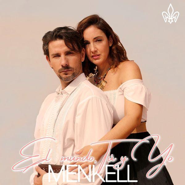 Menkell - El Mundo, Tu y Yo