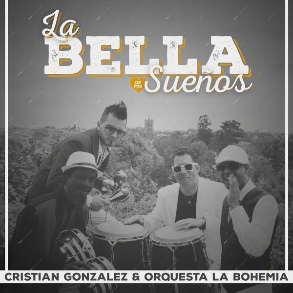 Cristian González - La Bella de Mis Sueños