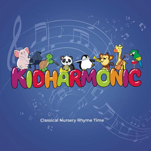 Kidharmonic - Classical Nursery Rhyme Time, Vol. 6