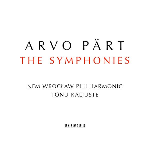 Tõnu Kaljuste - Arvo Pärt : The Symphonies