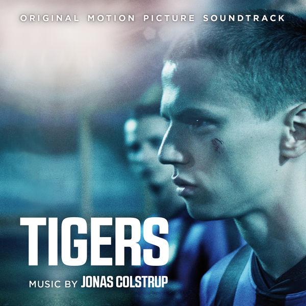 Jonas Colstrup|Tigers (Original Motion Picture Soundtrack)