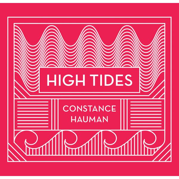 Constance Hauman|High Tides